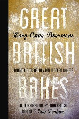 Great_british_bakes__forgotten_treasures_for_modern_bakers_s260x0_q70